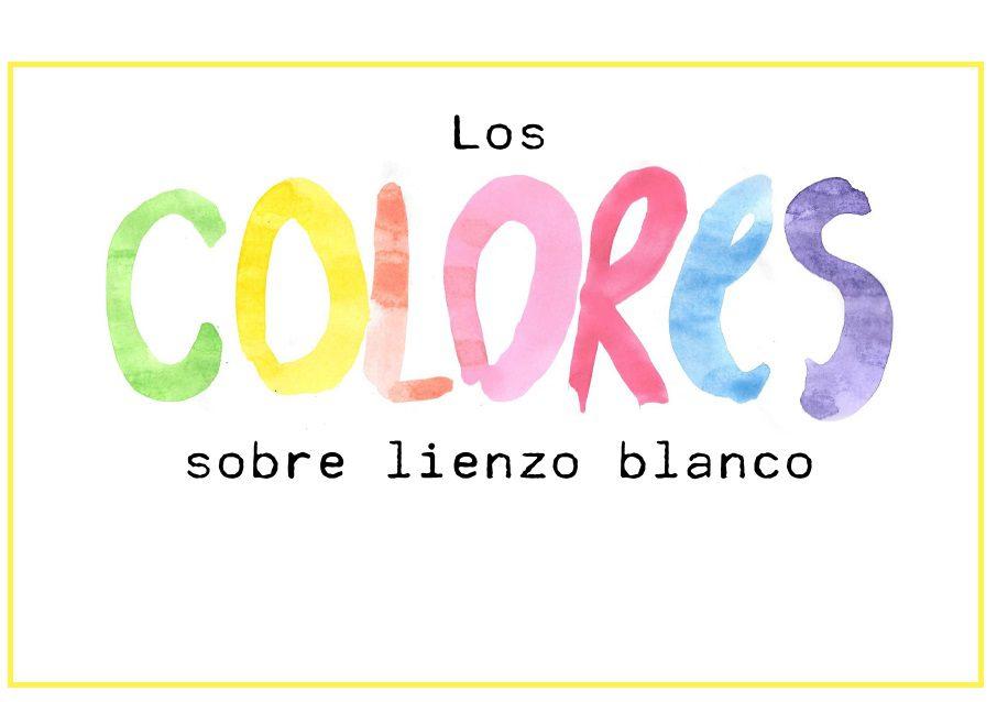 CUENTO: LOS COLORES SOBRE LIENZO BLANCO