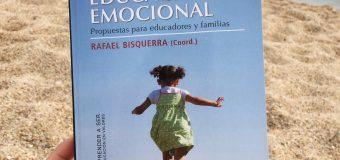 EDUCACIÓN EMOCIONAL. Propuestas para educadores y familias. Rafael Bisquerra (Coord.)