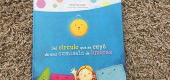 CUENTO: DEL CÍRCULO QUE SE CAYÓ DE UNA CAMISETA DE LUNARES – CRISTINA OLEBY Y JESÚS NAVARRO