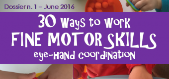 DOSSIER 1 – 30 WAYS TO WORK FINE MOTOR SKILLS